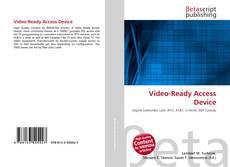 Video-Ready Access Device kitap kapağı