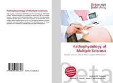 Bookcover of Pathophysiology of Multiple Sclerosis
