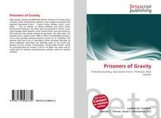 Portada del libro de Prisoners of Gravity