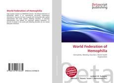 Bookcover of World Federation of Hemophilia