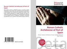Bookcover of Roman Catholic Archdiocese of Port of Spain
