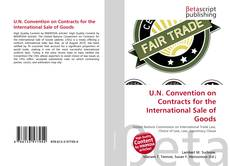 Couverture de U.N. Convention on Contracts for the International Sale of Goods