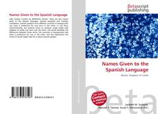 Portada del libro de Names Given to the Spanish Language