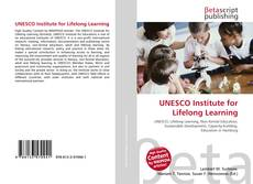 Bookcover of UNESCO Institute for Lifelong Learning