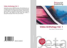 Video Anthology Vol. 1 kitap kapağı