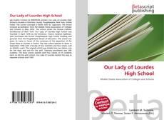 Buchcover von Our Lady of Lourdes High School