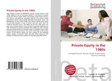 Bookcover of Private Equity in the 1980s