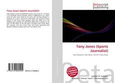 Tony Jones (Sports Journalist) kitap kapağı