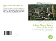 Buchcover von Infante Alfonso Carlos, Duke of San Jaime