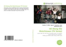 Bookcover of All Along the Watchtower (TV Series)