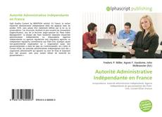 Bookcover of Autorité Administrative Indépendante en France