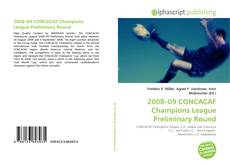 Capa do livro de 2008–09 CONCACAF Champions League Preliminary Round