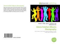 Bookcover of Gloria Estefan Albums Discography