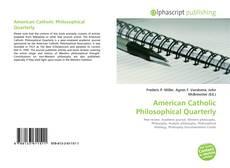 Bookcover of American Catholic Philosophical Quarterly