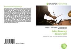 Copertina di Brian Downey (Drummer)