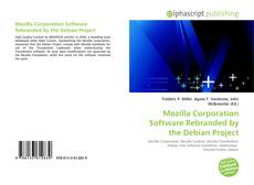 Обложка Mozilla Corporation Software Rebranded by the Debian Project