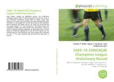 Capa do livro de 2009–10 CONCACAF Champions League Preliminary Round