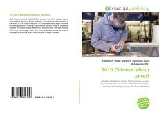 Bookcover of 2010 Chinese labour unrest