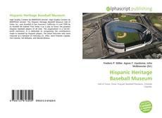 Bookcover of Hispanic Heritage Baseball Museum