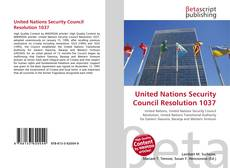 Bookcover of United Nations Security Council Resolution 1037