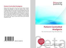 Couverture de Patient-Controlled Analgesia