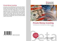 Bookcover of Private Money Investing