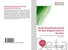 Bookcover of World Soundtrack Award for Best Original Score of the Year