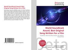 Bookcover of World Soundtrack Award, Best Original Song Written For a Film