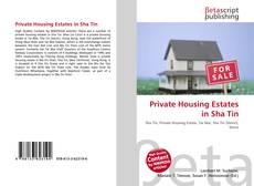 Portada del libro de Private Housing Estates in Sha Tin