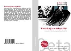 Portada del libro de Bahadurgarh Baby Killer