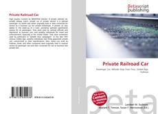Bookcover of Private Railroad Car