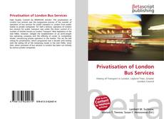 Couverture de Privatisation of London Bus Services