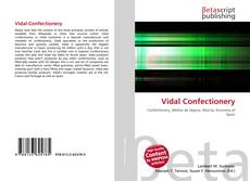 Bookcover of Vidal Confectionery