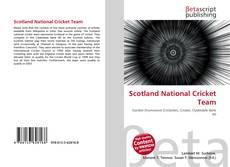 Bookcover of Scotland National Cricket Team