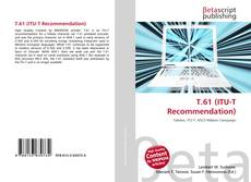 Bookcover of T.61 (ITU-T Recommendation)