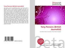 Обложка Tony Parsons (British Journalist)