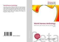Bookcover of World Heroes Anthology