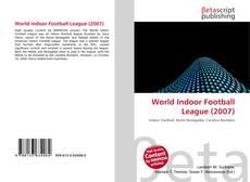 Обложка World Indoor Football League (2007)
