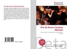 Обложка Prix de Rome Cantatas (Berlioz)