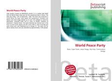 Bookcover of World Peace Party