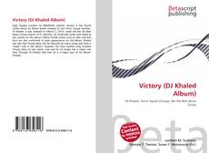 Bookcover of Victory (DJ Khaled Album)