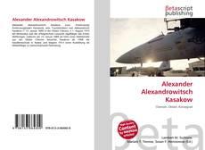 Couverture de Alexander Alexandrowitsch Kasakow