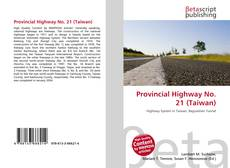 Bookcover of Provincial Highway No. 21 (Taiwan)