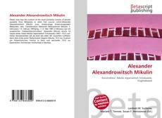 Couverture de Alexander Alexandrowitsch Mikulin