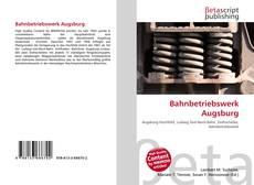 Capa do livro de Bahnbetriebswerk Augsburg