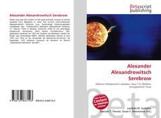 Couverture de Alexander Alexandrowitsch Serebrow