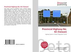 Bookcover of Provincial Highway No. 82 (Taiwan)