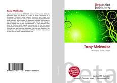 Bookcover of Tony Meléndez