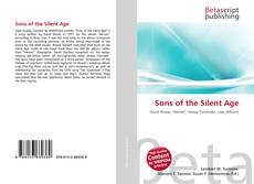 Bookcover of Sons of the Silent Age