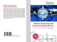 Bookcover of Mobile Computing and Communications Review